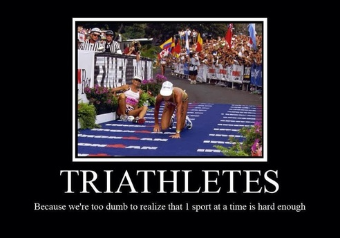 d19d5e20 How do you know you're a triathlete? - Another day in paradise